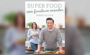 Boek van de Maand september: Super food voor familie en vrienden, Jamie Oliver