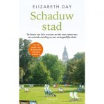 Elizabeth Day, Schaduwstad