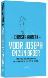 Christa Anbeek - Voor joseph en zijn broer