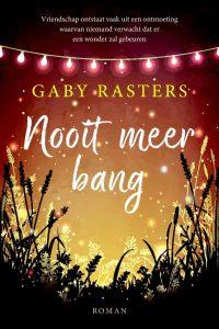 Gaby Rasters - Nooit meer bang