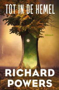 Richard Powers - Tot in de hemel